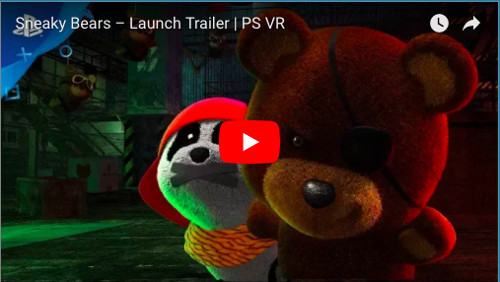 PSVRゲームソフト「Sneaky Bears」のトレイラー