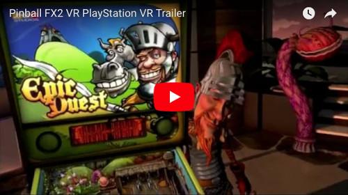 PSVRゲームソフト「Pinball FX2 VR」のトレイラー