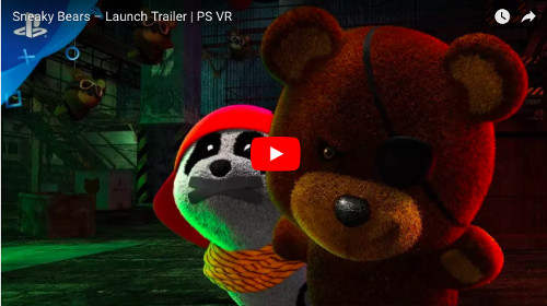 PSVRおすすめゲーム「Sneaky Bears」の動画