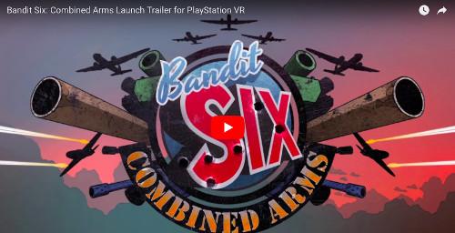 PSVRおすすめゲーム「Bandit Six: Combined Arms」の動画