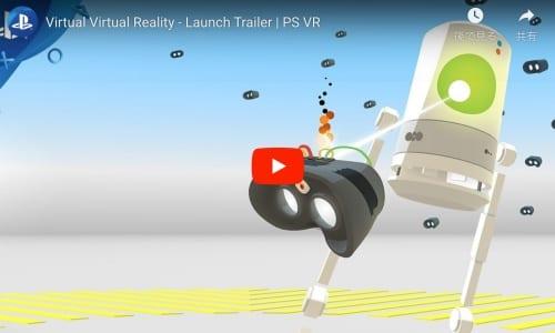 Virtual Virtual Realityのトレイラー