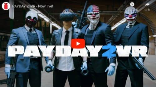 PAYDAY2 VR trailer
